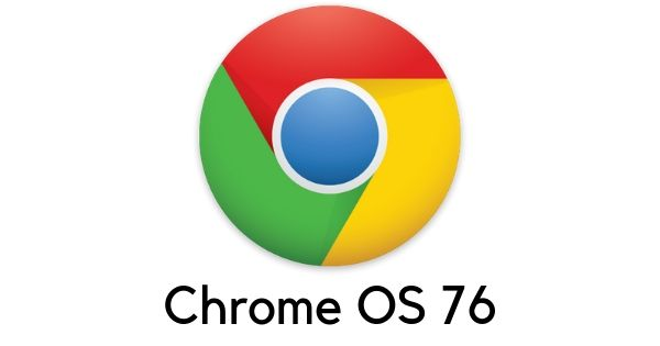 Chrome OS 76 stable version released with user-interface, improved app sign-in, redesigned camera