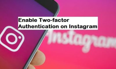 How to Enable two-factor authentication for Instagram