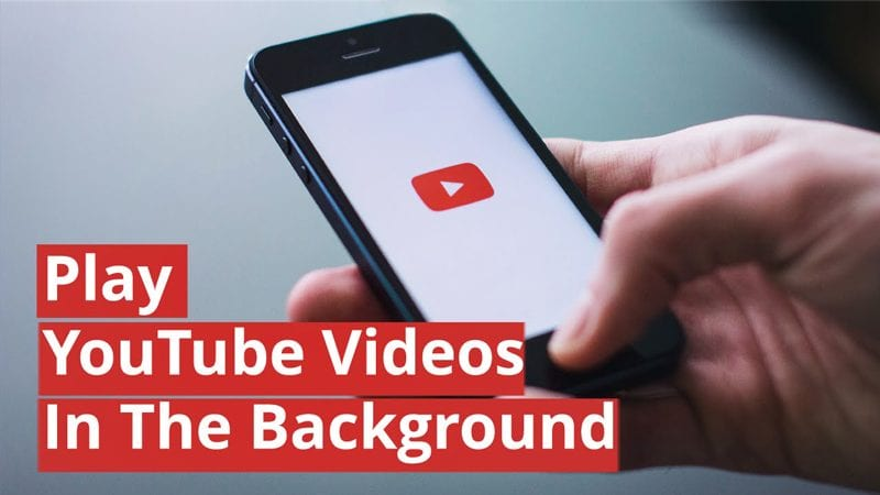 How to Play YouTube Videos in the background without rooting your device