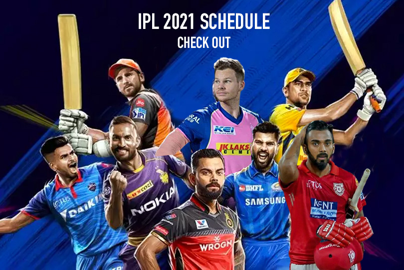 IPL 2021 New Schedule, Date, Points Table, Match Venue, Squads